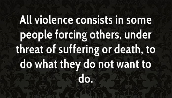 leo-tolstoy-novelist-quote-all-violence-consists-in-some-people-forcing-others