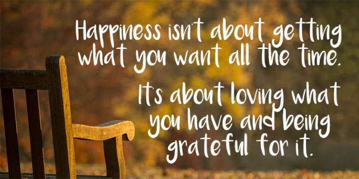 happiness-isnt-about-getting-what-you-want